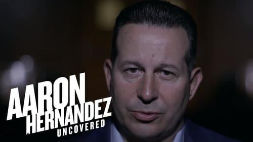 Aaron Hernandez Uncovered