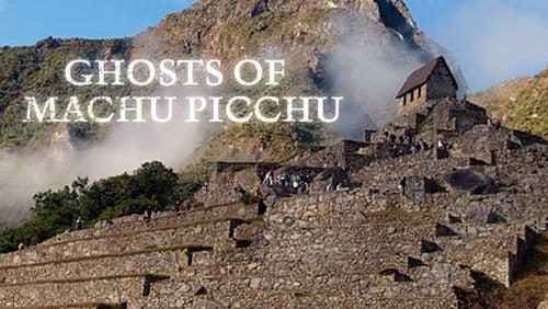 NOVA: Season 37 – Episode Ghosts of Machu Picchu