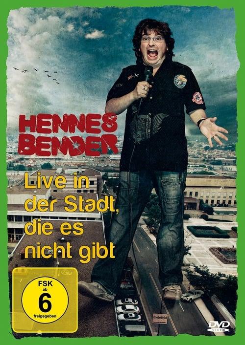 Hennes Bender - Live in der Stadt, die es nicht gibt. poster
