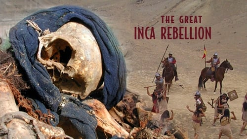 NOVA: Season 34 – Episode The Great Inca Rebellion