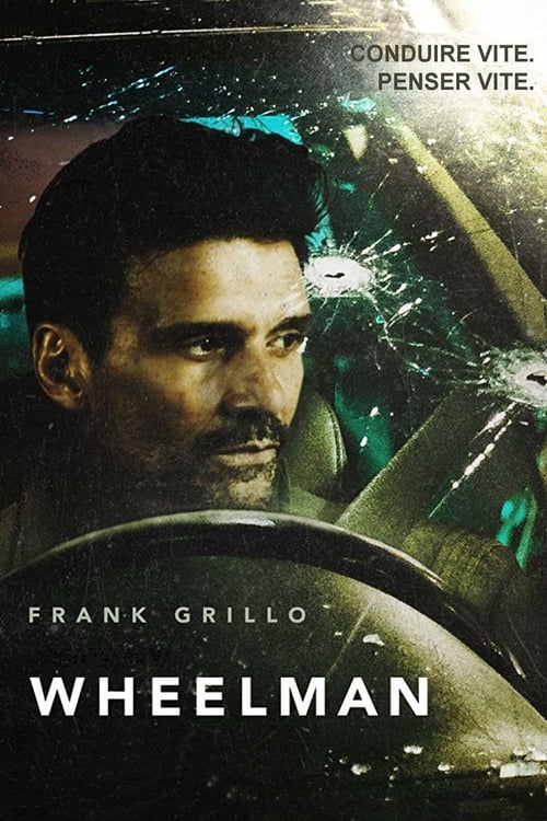 Visualiser Wheelman (2017) streaming vf hd