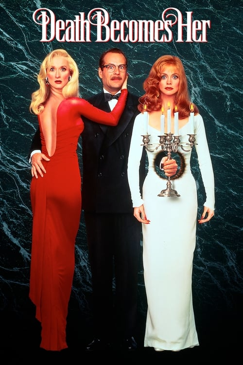 Death Becomes Her - Poster