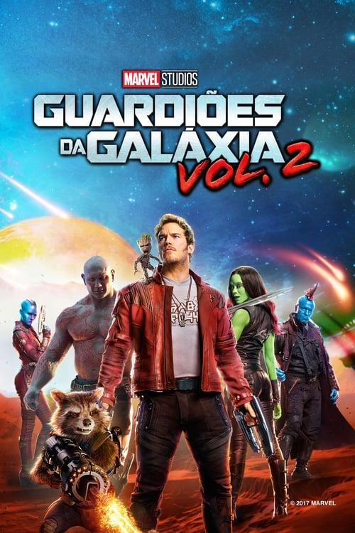 Assistir Guardiões da Galáxia Vol. 2