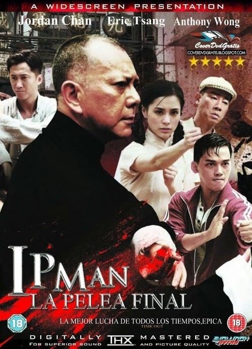 Mira Ip Man: La pelea final En Buena Calidad Hd 1080p