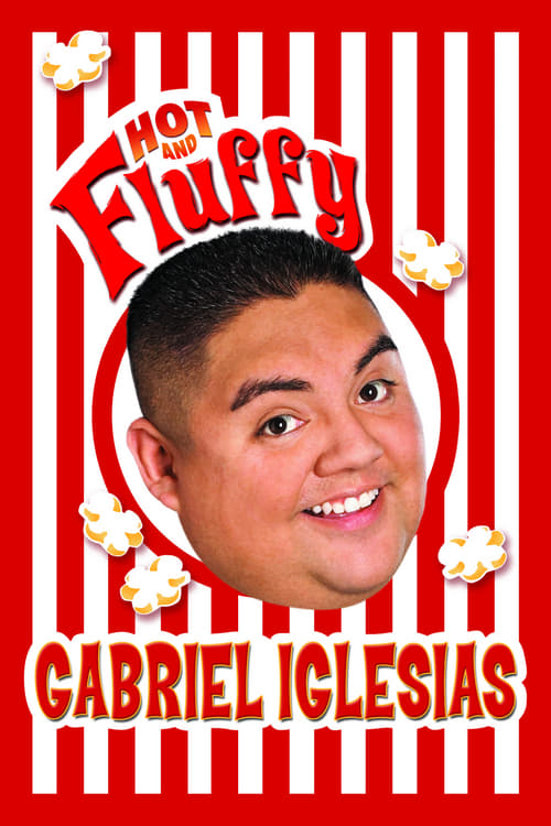 Gabriel Iglesias: Hot and Fluffy (2007) Poster