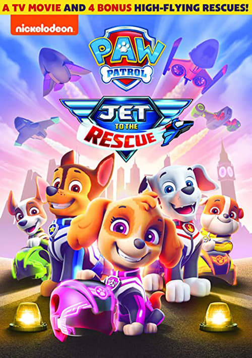 Paw Patrol: Jet to the Rescue Poster