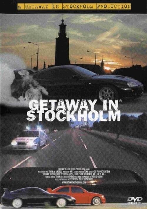 Getaway in Stockholm (2000)