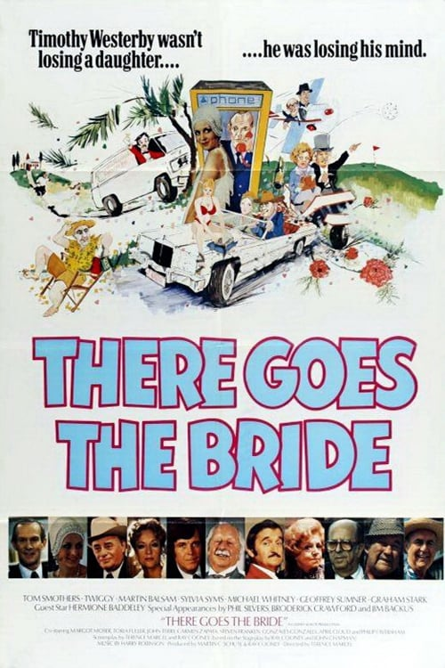 Regarder There Goes The Bride Gratuitement