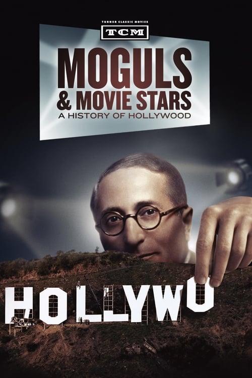 Moguls & Movie Stars (2010)