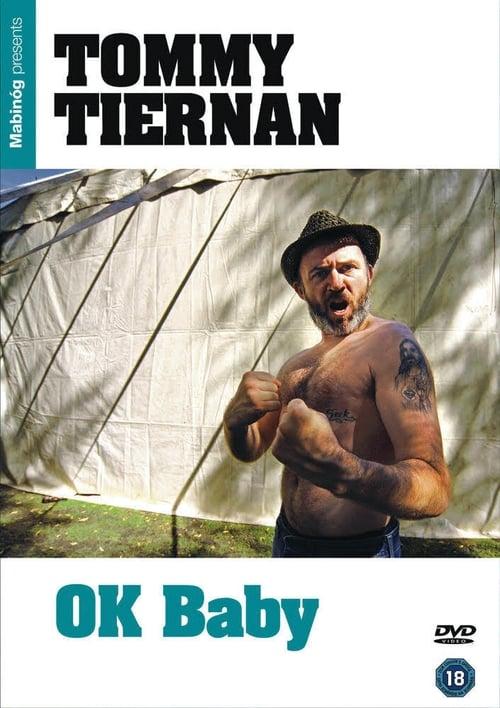 Tommy Tiernan: OK Baby poster
