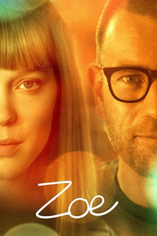 Streaming Zoe (2018) Full Movie