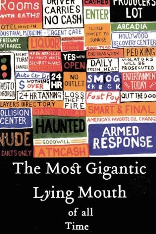 مشاهدة الفيلم The Most Gigantic Lying Mouth of All Time مجانا على الانترنت
