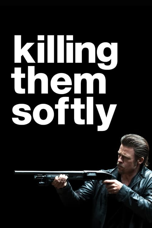 Killing Them Softly - Poster
