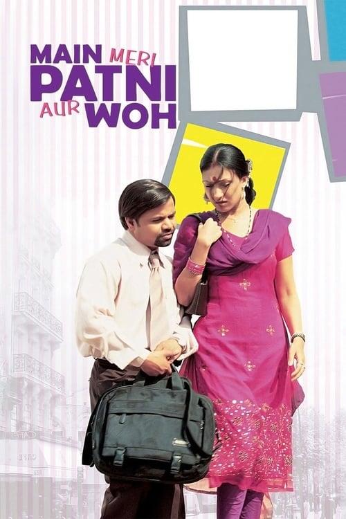 Watch Main, Meri Patni Aur Woh online