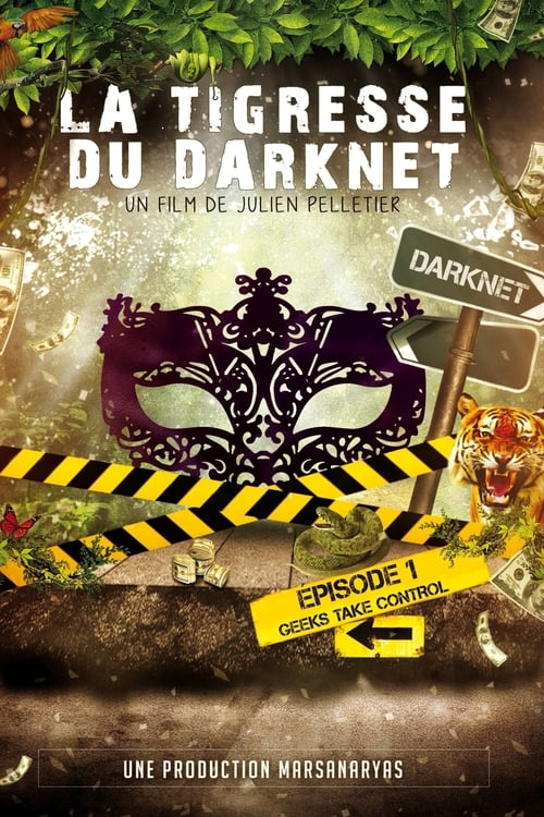 Regardez ஜ La Tigresse du Darknet Film en Streaming Gratuit