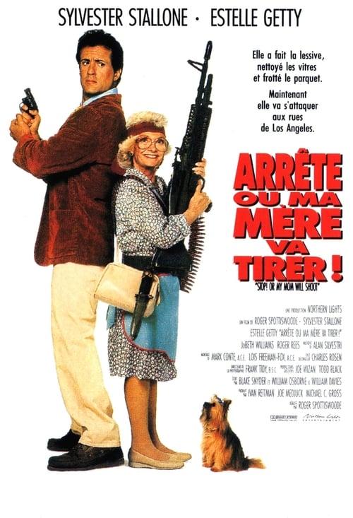 Voir Arrête ou ma mère va tirer ! (1992) streaming vf hd