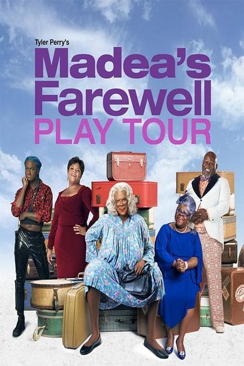 Tyler Perry's Madea's Farewell Play Poster