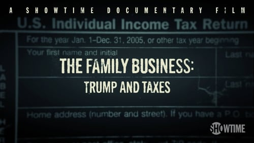 The Family Business: Trump and Taxes movie