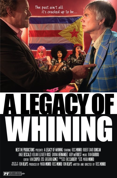 Regarder A Legacy of Whining [2016] Film Complet en Francais