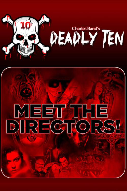 Descargar Película Deadly Ten: Meet the Directors Con Subtítulos En Español
