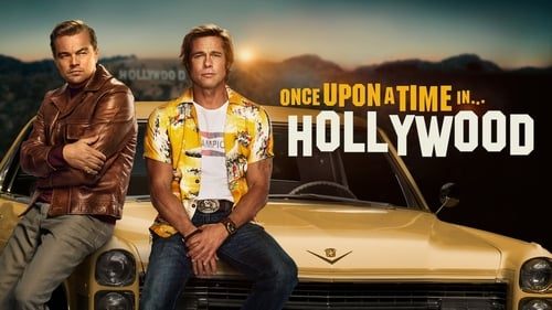 Once Upon a Time… in Hollywood - In this town, it can all change… like that - Azwaad Movie Database