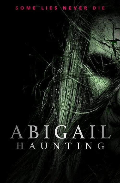 فيلم Abigail Haunting مترجم