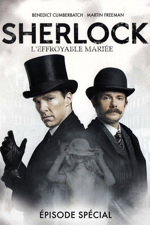 Regarde Sherlock: L'Effroyable Mariée Gratuitement En Français
