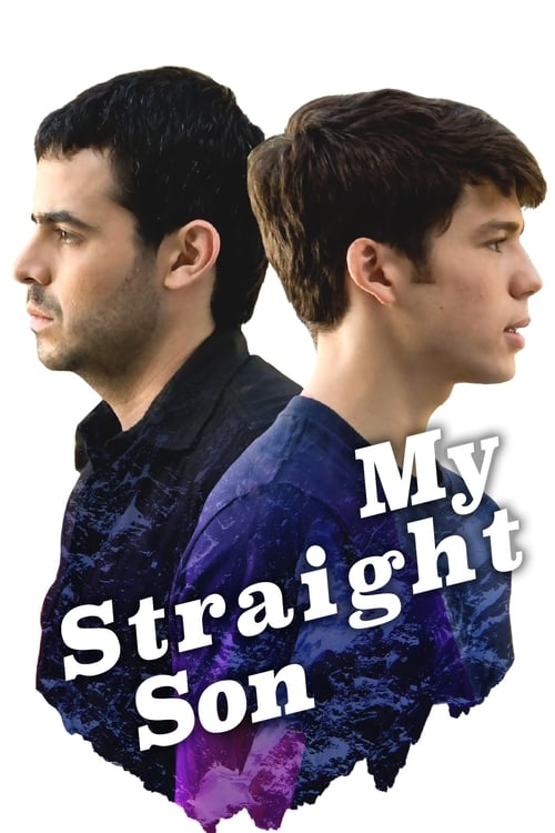 My Straight Son (2012) Poster