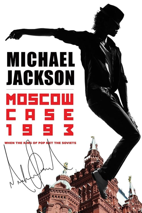 مشاهدة Michael Jackson: Moscow Case 1993 خالية تماما