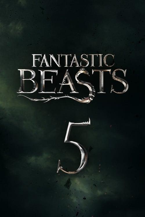 Sledujte Film Fantastic Beasts 5 V Dobré Kvalitě Hd