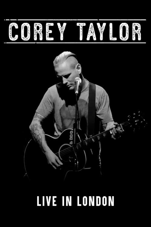 Corey Taylor - Live in London (2017)