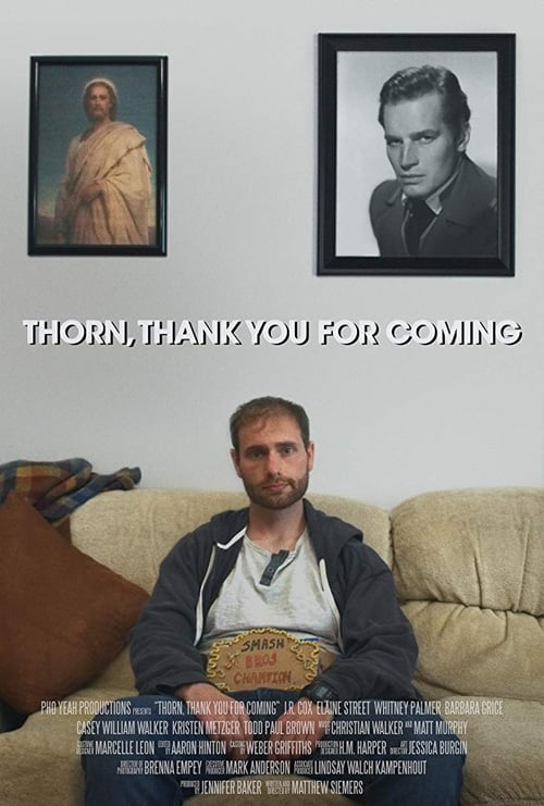 Thorn, Thank You for Coming (2017)