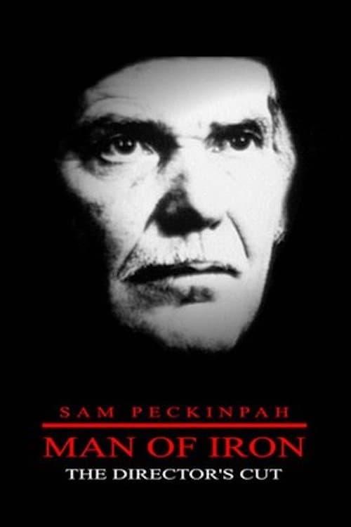 Película Sam Peckinpah: Man of Iron En Buena Calidad Hd