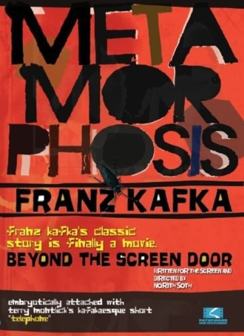 Metamorphosis: Beyond the Screen Door