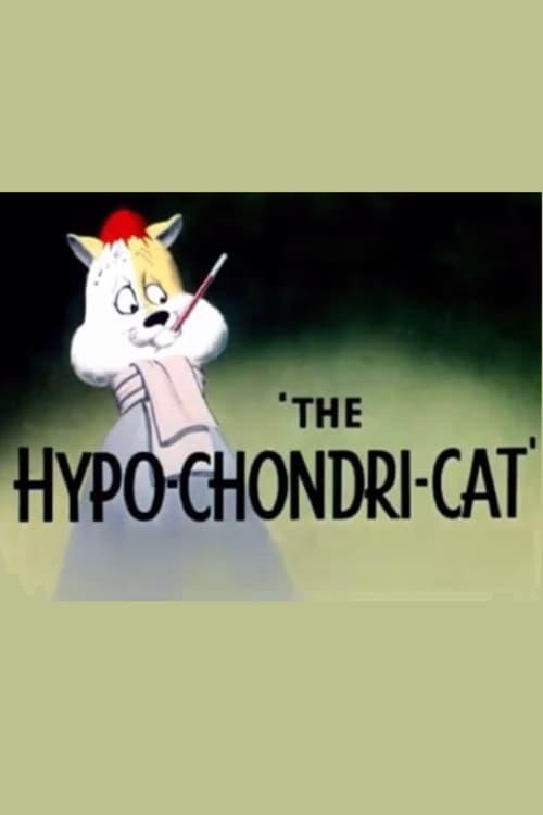 The Hypo-Chondri-Cat (1950) Poster