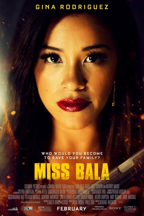 Regarder Miss Bala Film Streaming Gratuit