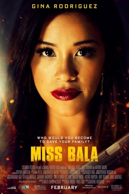 Miss Bala peut être regarder pour vous inscrire gratuitement.