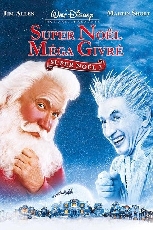 [VF] Super Noël 3 : Méga Givré (2006) Streaming HD FR