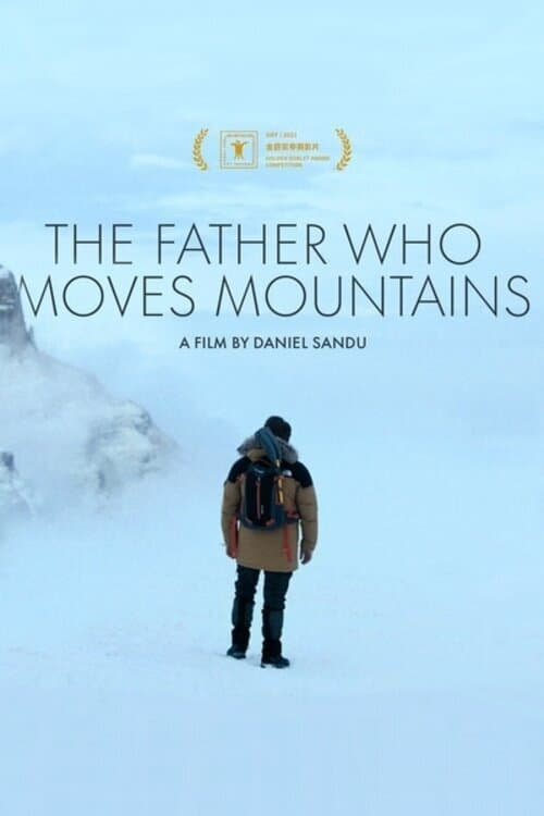 The Father Who Moves Mountains (2021) Poster