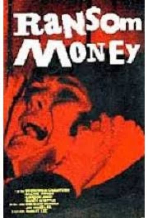 Película Ransom Money Completamente Gratis