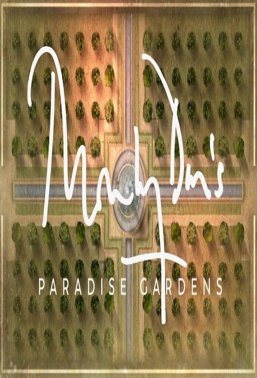 Monty Don's Paradise Gardens (2018)
