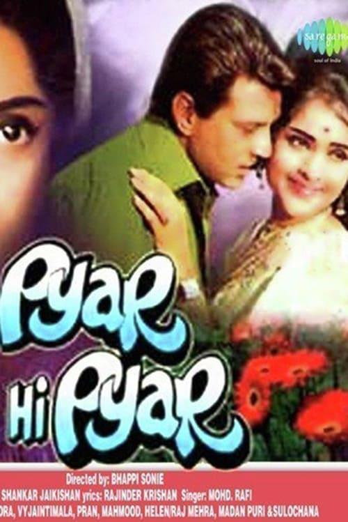 Pyar Hi Pyar (1969)