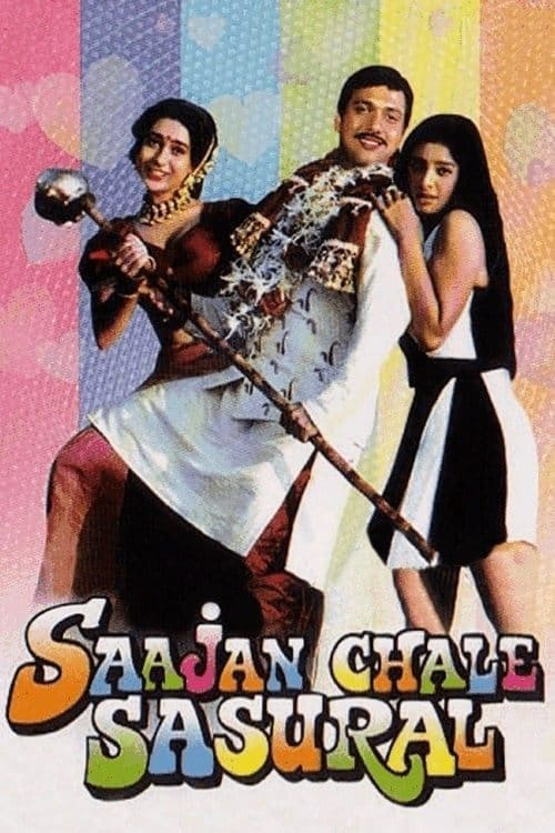 Saajan Chale Sasural film en streaming