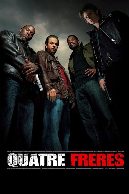 [VF] Quatre frères (2005) streaming fr