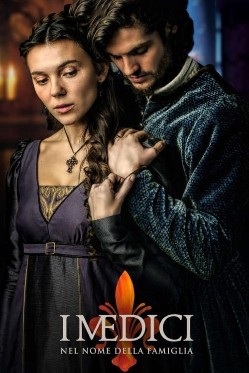 Medici: Masters of Florence: Medici: In the Name of the Family