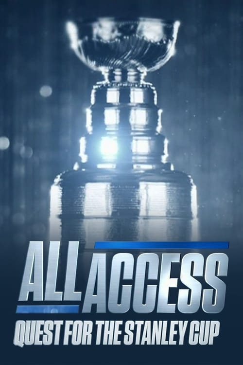 All Access: Quest for the Stanley Cup