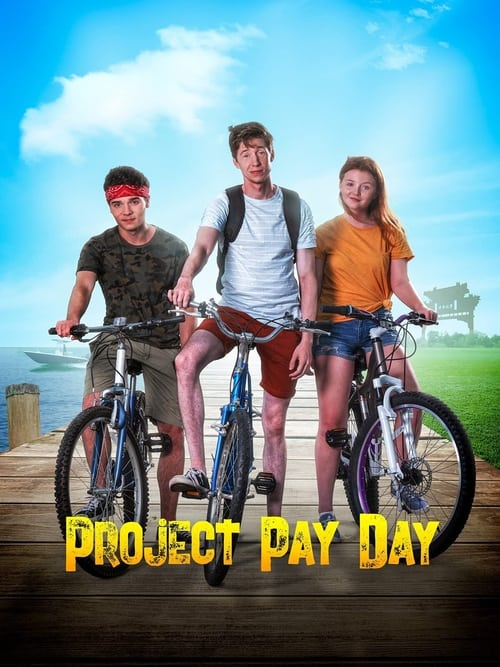 Project Pay Day Online 2017 Watch