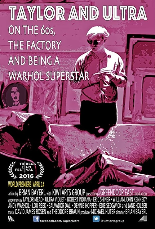 Filme Taylor & Ultra: On the 60s, The Factory, and Being a Warhol Superstar Grátis
