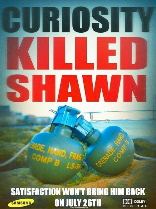 Curiosity Killed Shawn Online
