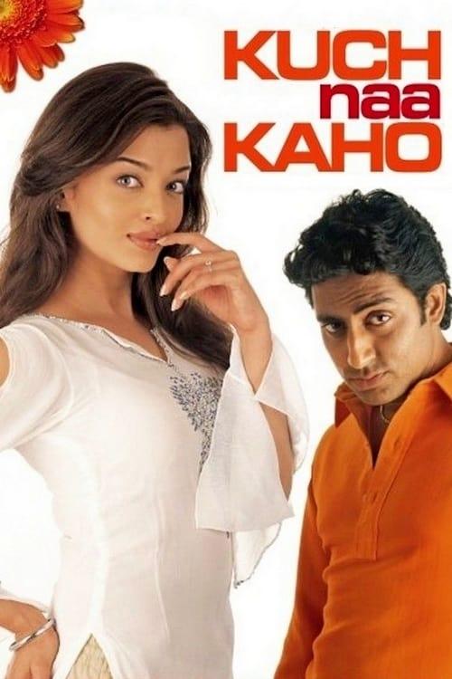 Kuch Naa Kaho film en streaming
